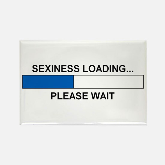 SEXINESS LOADING... Rectangle Magnet