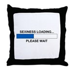 SEXINESS LOADING... Throw Pillow