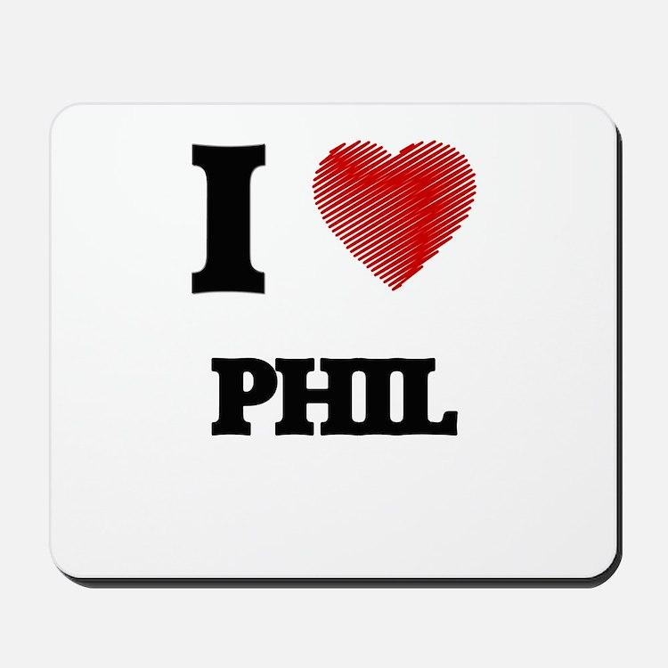 I love Phil Mousepad
