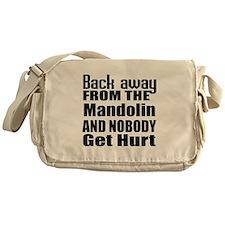 Mandolin and nobody get hurt Messenger Bag
