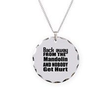 Mandolin and nobody get hurt Necklace Circle Charm