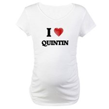I love Quintin Shirt