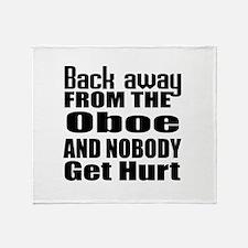 Oboe and nobody get hurt Throw Blanket
