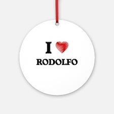I love Rodolfo Round Ornament