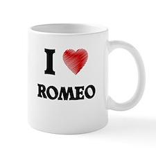 I love Romeo Mugs