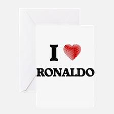 I love Ronaldo Greeting Cards