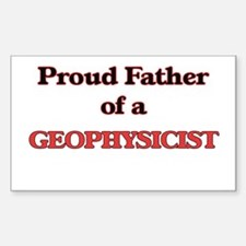 Proud Father of a Geophysicist Decal