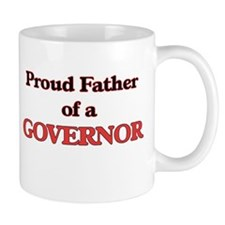 Proud Father of a Governor Mugs