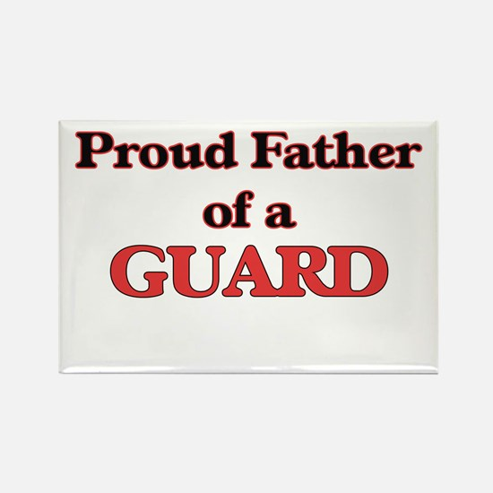 Proud Father of a Guard Magnets