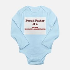 Proud Father of a Higher Education Admin Body Suit