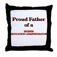 Proud Father of a Higher Education Ad Throw Pillow