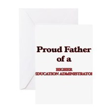 Proud Father of a Higher Education Greeting Cards