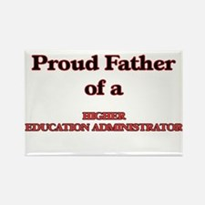 Proud Father of a Higher Education Adminis Magnets