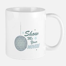 Show Your Moves Mugs