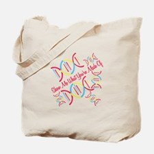 What Your Made Of Tote Bag