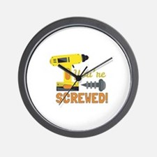 Youre Screwed Wall Clock