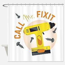 Mr Fix It Shower Curtain