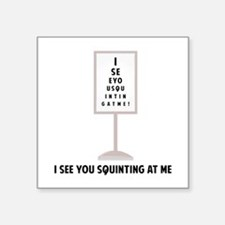 See You Squinting Sticker
