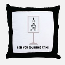 See You Squinting Throw Pillow