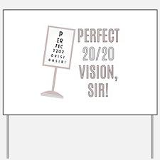 20/20 Vision Yard Sign