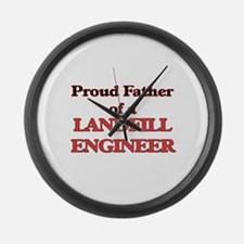Proud Father of a Landfill Engine Large Wall Clock