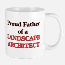 Proud Father of a Landscape Architect Mugs