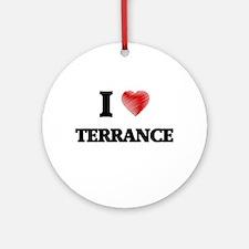 I love Terrance Round Ornament