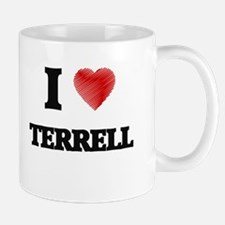 I love Terrell Mugs
