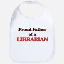 Proud Father of a Librarian Bib
