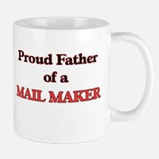 Proud Father of a Mail Maker Mugs