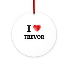 I love Trevor Round Ornament