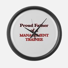 Proud Father of a Management Trai Large Wall Clock