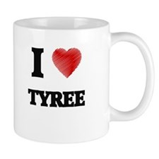 I love Tyree Mugs