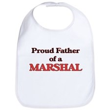 Proud Father of a Marshal Bib