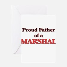 Proud Father of a Marshal Greeting Cards