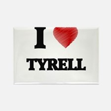 I love Tyrell Magnets