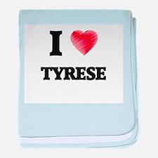 I love Tyrese baby blanket