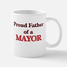 Proud Father of a Mayor Mugs