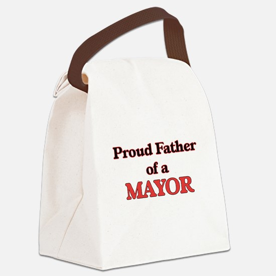 Proud Father of a Mayor Canvas Lunch Bag