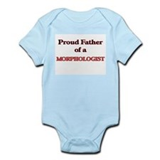 Proud Father of a Morphologist Body Suit