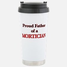 Proud Father of a Morti Stainless Steel Travel Mug