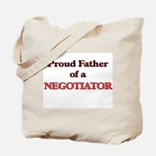 Proud Father of a Negotiator Tote Bag
