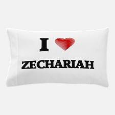 I love Zechariah Pillow Case