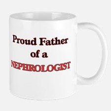 Proud Father of a Nephrologist Mugs