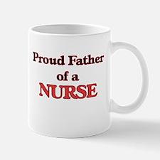 Proud Father of a Nurse Mugs