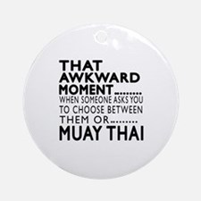 Muay Thai Awkward Moment Designs Round Ornament
