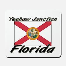 Yeehaw Junction Florida Mousepad