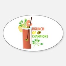 Brunch Of Champions Decal