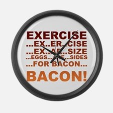 Exercise is bacon Large Wall Clock