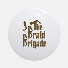 Braid Brigade Round Ornament